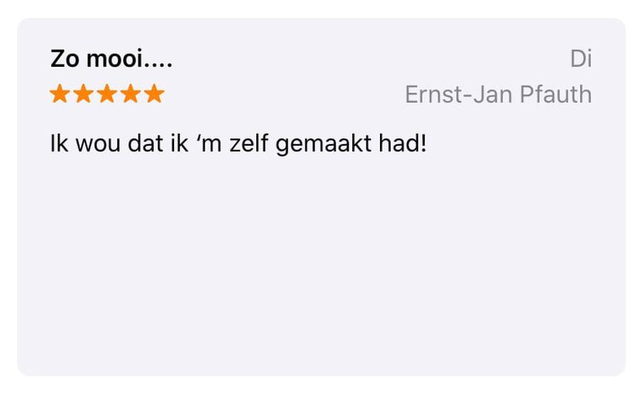"""App review van Ernst-Jan: """"Zo mooi.... Ik wou dat ik 'm zelf gemaakt had!"""""""